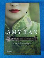 LIBRO - EL VALLE DEL ASOMBRO - AMY TAN