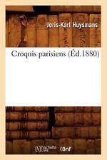 Croquis Parisiens (Ed.1880) (Paperback or Softback)