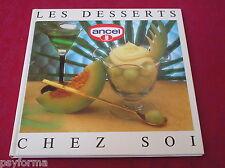 Livre de cuisine ANCEL / Les desserts chez soi / Patisserie Gateaux Tartes