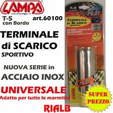 TERMINALE SCARICO SPORTIVO TUNING COPRIMARMITTA in ACCIAIO 60100 ORIGINALE LAMPA
