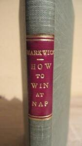 """1886 """"HOW TO WIN AT NAP"""" by MARKWICK -CLASSIC GAMES/PASTIMES REFERENCE"""