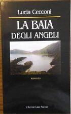 La Baia degli angeli di Lucia Cecconi,  2002,  L'Autore Libri Firenze 1°Ed.