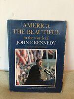 America the Beautiful: In the Words of John F. Kennedy (1964) HCDJ