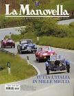 LA MANOVELLA (RIVISTA ASI) N° 6 - GIUGNO 2004 - MILLE MIGLIA - FERRARI 275