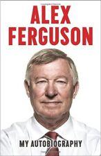 Alex Ferguson: My Autobiography-Alex Ferguson,Paul Hayward