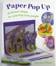 Paper Pop Up card making and more Dorothy Wood all occasion