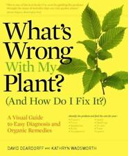 What's Wrong with My Plant? (and How Do I Fix It?) : A Visual Guide to Easy Dia…