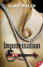 Improvisation, Good Condition Book, Walsh, Karis, ISBN 9781602828728