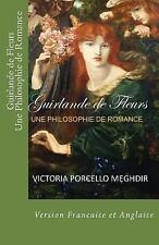 Guirlande de Fleurs une Philosophie de Romance by Victoria Meghdir (2016,...