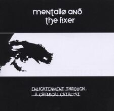 MENTALLO & THE FIXER Enlightenment Through A Chemical Catalyst CD 2007