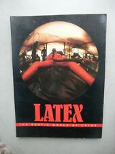 LATEX - The erotic world of Latex Bildband 1988 Mode Lifestyle