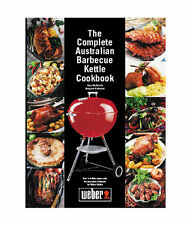 Weber THE COMPLETE AUSTRALIAN BARBECUE KETTLE COOKBOOK Over 400-Recipes 240-10