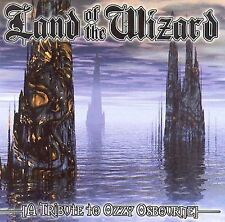 Land of the Wizard: A Tribute to Ozzy Osbourne by Various Artists (CD, Nov-1999)