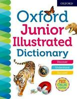 Oxford Junior Illustrated Dictionary (Oxford Dictionaries) by Dictionaries, Oxfo