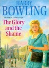 The Glory and the Shame: Some events can never be forgotten...,Harry Bowling