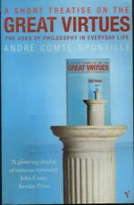 Andre Comte-Sponville A SHORT TREATISE ON THE GREAT VIRTUES SC Book