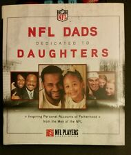 NFL Dads Dedicated to Daughters : Inspiring Personal Accounts on Fatherhood...