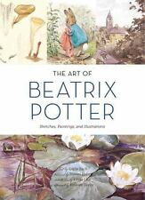 The Art of Beatrix Potter: Sketches, Paintings, and Illustrations Zach, Emily Ve