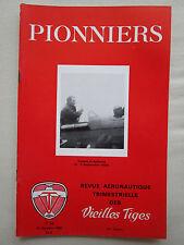REVUE PIONNIERS 66 COSTES BELLONTE MOTEUR PISTON GNOME RHONE SNECMA ROMANET ?