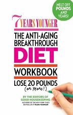 7 Years Younger The Anti-Aging Breakthrough Diet W