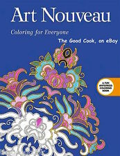 Art Nouveau  Coloring Book for Everyone  Anti Stress Art Therapy for Busy People