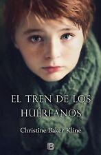 El tren de los huerfanos (Spanish Edition)-ExLibrary