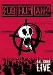 Subhumans - All Gone Live (DVD, 2004)