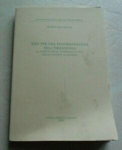 IDEE PER UNA FENOMENOLOGIA DELL'IMMANENZA DI MARCO CICCARELLA IL MULINO 2011