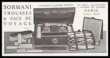PUBLICITE  SORMANI TROUSSES  DE VOYAGE ACCESSOIRES DE VOYAGE   AD  1913  - 1H