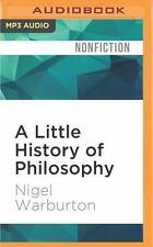 A Little History of Philosophy by Nigel Warburton (2016, MP3 CD, Unabridged)