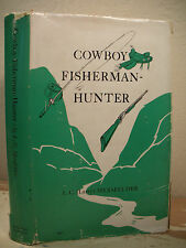 COWBOY FISHERMAN HUNTER Mersfelder 1941 Signed 1st Edition Southwest History