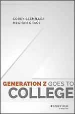 Generation Z Goes to College by Corey Seemiller and Meghan Grace (2016,...