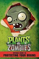 Plants vs. Zombies : Official Guide to Protecting Your Brains-ExLibrary