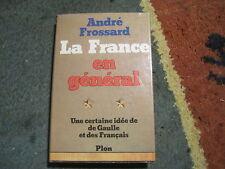 André FROSSARD: la France en général