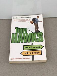 ROUND IRELAND WITH A FRIDGE : TONY HAWKS / TRAVEL COMEDY BESTSELLER IRISH DUBLIN