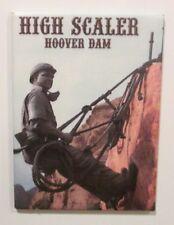 High Scaler Hoover Dam Magnet Souvenir Travel Refrigerator