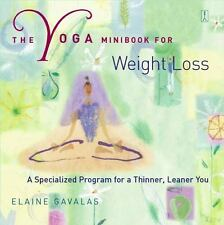 The Yoga Minibook for Weight Loss: A Specialized Program for a Thinner