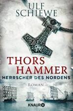 Herrscher des Nordens - Thors Hammer von Ulf Schiewe (Taschenbuch), UNGELESEN