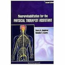 Neurorehabilitation for the Physical Therapist Assistant by Darcy Umphred...