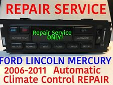 REPAIR SERVICE 2006 FORD EATC Crown Victoria Grand Marquis Climate Control