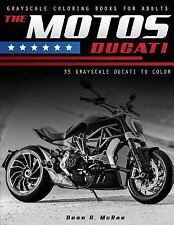 Motorcycle Lover Gifts: The Motos Ducati : Motorcycle Coloring Book by Dean...