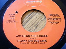 "SPANKY AND OUR GANG - ANYTHING YOU CHOOSE / MECCA FLAT BLUES  7"" VINYL"