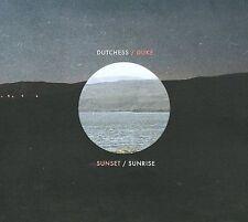 Sunset/Sunrise 2009 by The Dutchess & The Duke