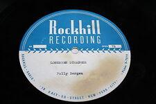 Polly Bergen / Acetate  / Lonesome Stranger - 33/78 RPM versions / 1950's Movie