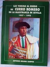 LAS VUELTAS AL RUEDO DE CURRO ROMERO EN LA MAESTRANZA DE SEVILLA 1957 / 1992
