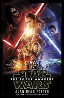 Star Wars Ser.: The Force Awakens by Alan Dean Foster (2015, Hardcover)