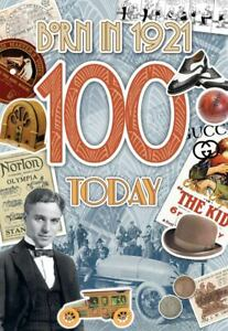 Male 100th Birthday Greeting Card Milestone Age 100 Born in 1921 Facts Inside