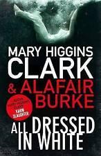 Clark, Mary Higgins, Burke, Alafair, All Dressed in White (Under Suspicion 2), V