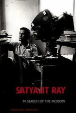 Satyajit Ray: In Search of the Modern: By Suranjan Ganguly