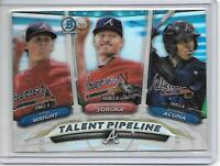 TALENT PIPELINE ATLANTA BRAVES ACUNA,SOROKA,WRIGHT 2018 BOWMAN CHROME REFRACTOR!